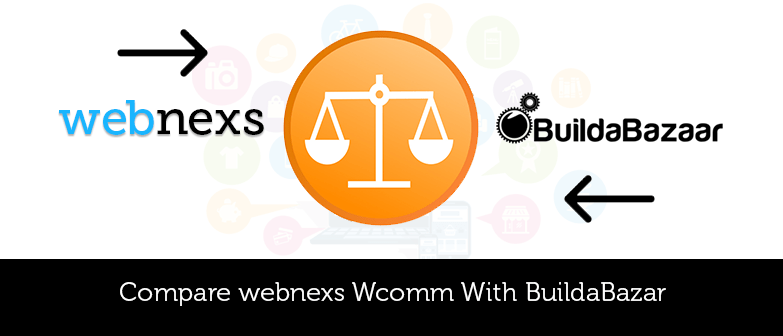 Compare-webnexs-Wcomm-With-BuildaBazar