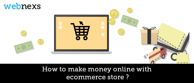 How-to-make-money-online-with-ecommerce-store