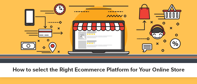 Choose your Ecommerce platform
