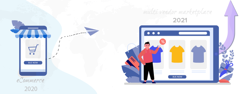 Take-a-break-and-move-your-eCommerce-website-to-a-multi-vendor-marketplace-in-2021
